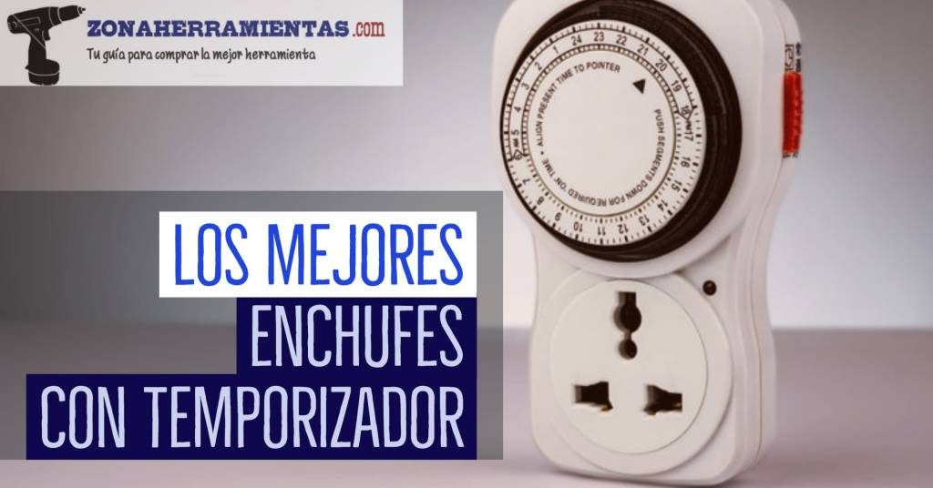 mejor enchufe temporizador programable